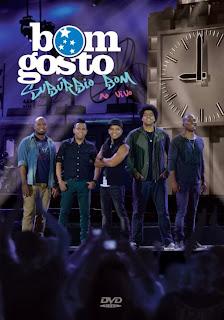 Capa DVD Bom Gosto – Subúrbio Bom (2013) | músicas