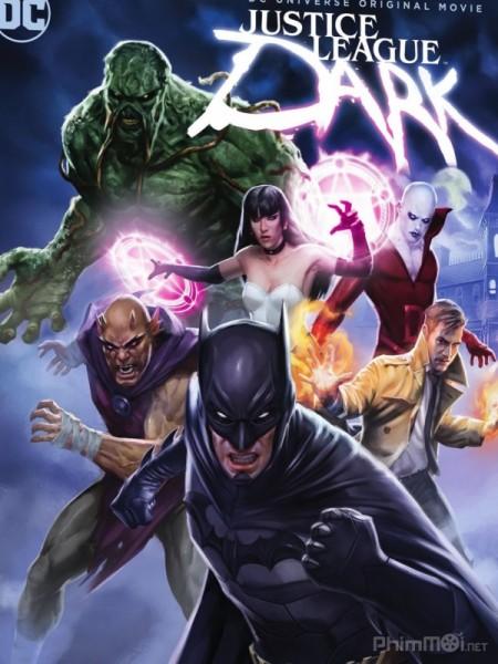 Liên Minh Công Lý Bóng Đêm - Justice League Dark (2017)