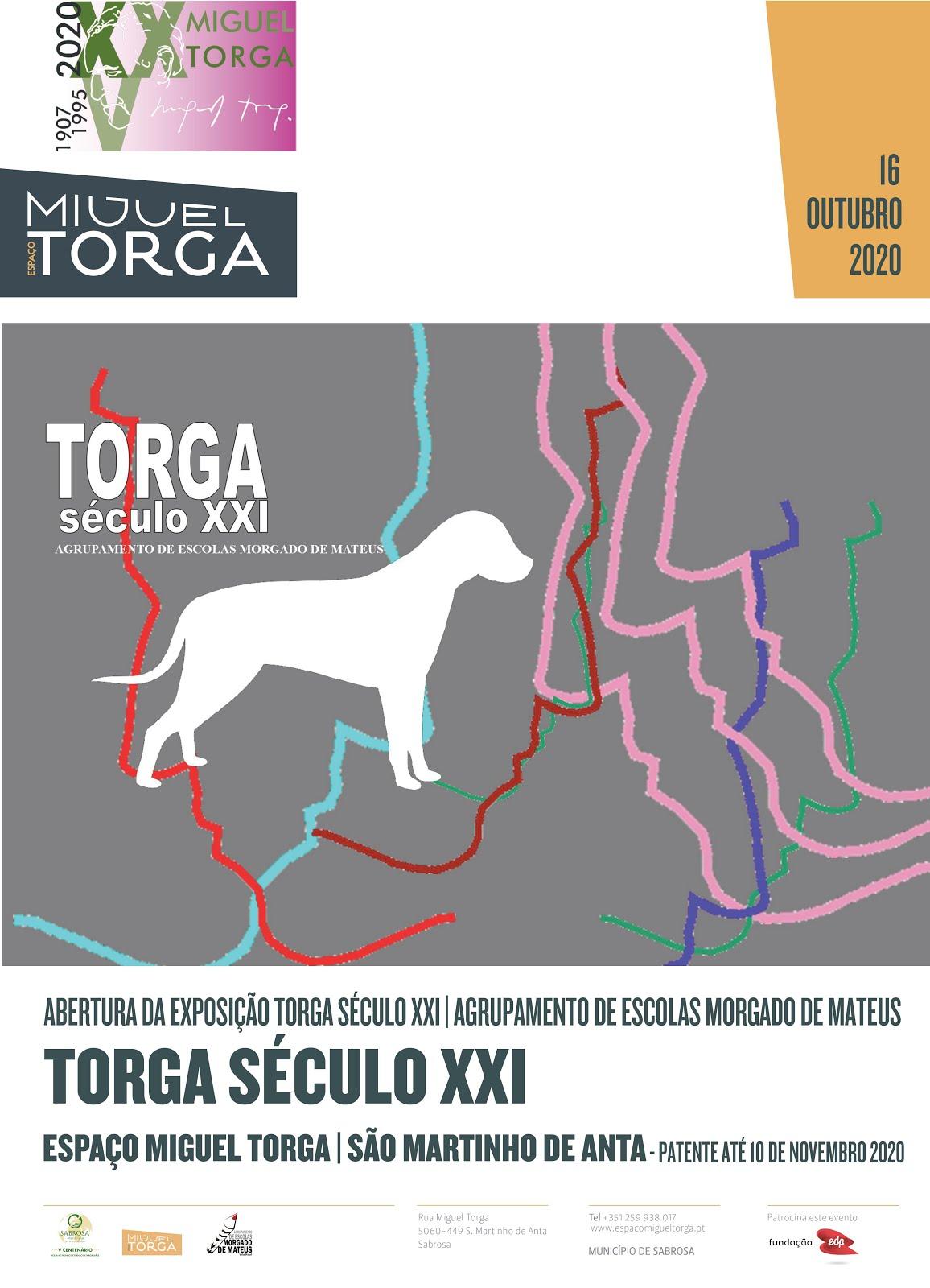 TORGA, século XXI - exposição
