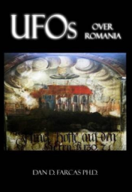 "Buy our newest book - ""UFOs over Romania"" by dr. Dan D. Farcas"