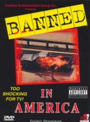 Banned In America (1998)