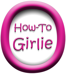 How To Girlieo