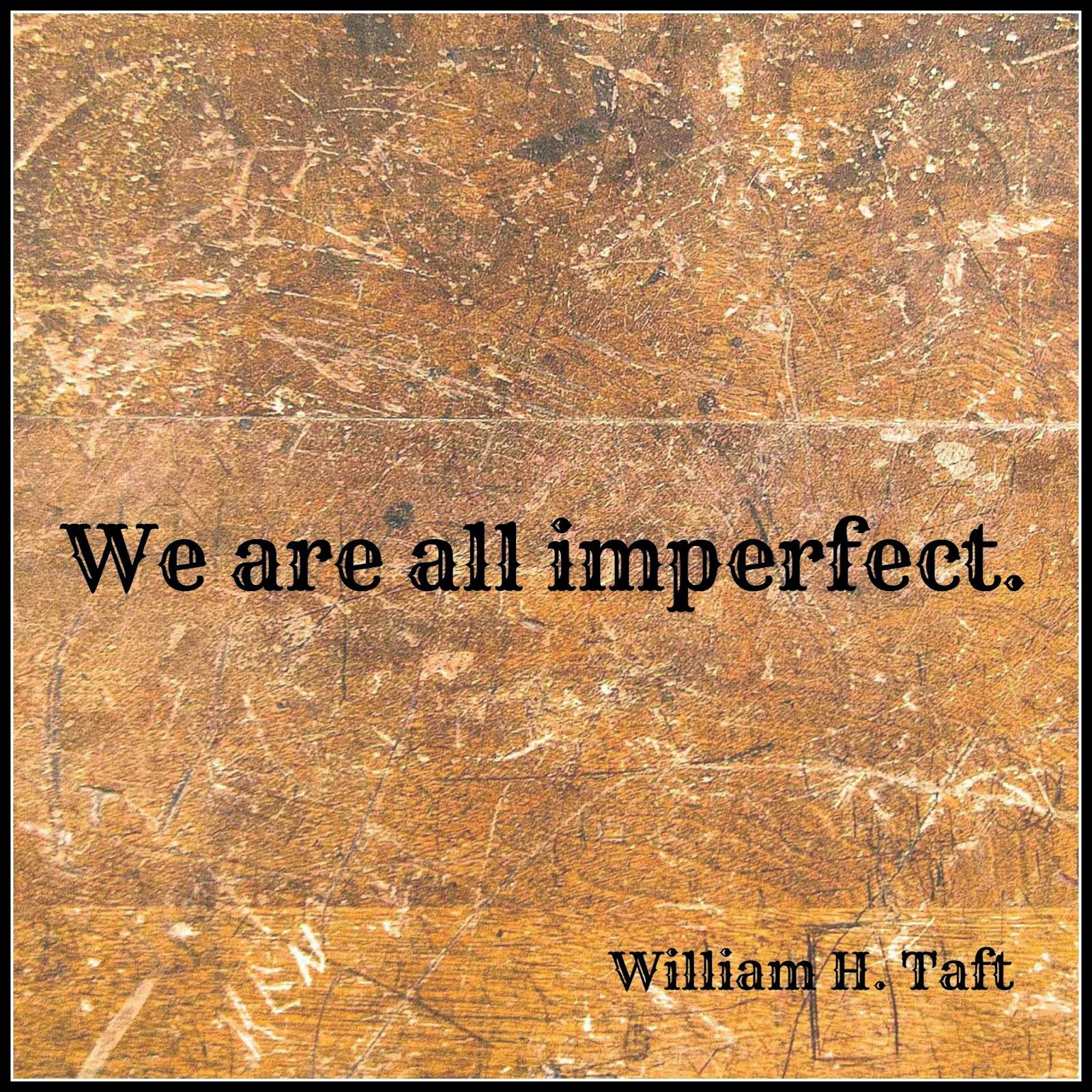 President William H. Taft quote