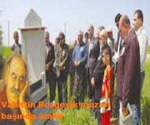 Vahittin Bozgeyik mezarı başında anıldı