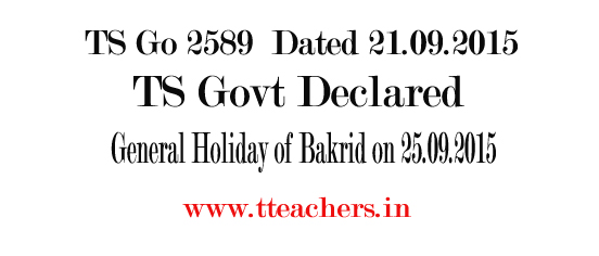 Bakrid General Holiday Date 2015 in Telangana-TS Go 2589