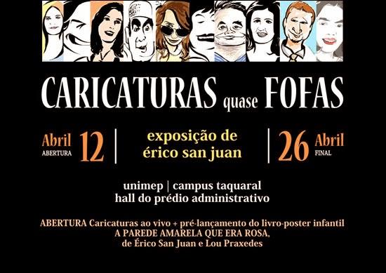 """Caricaturas quase fofas"" - Universidade Metodista de Piracicaba, SP (2013)"