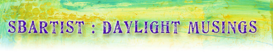 sbartist : daylight musings
