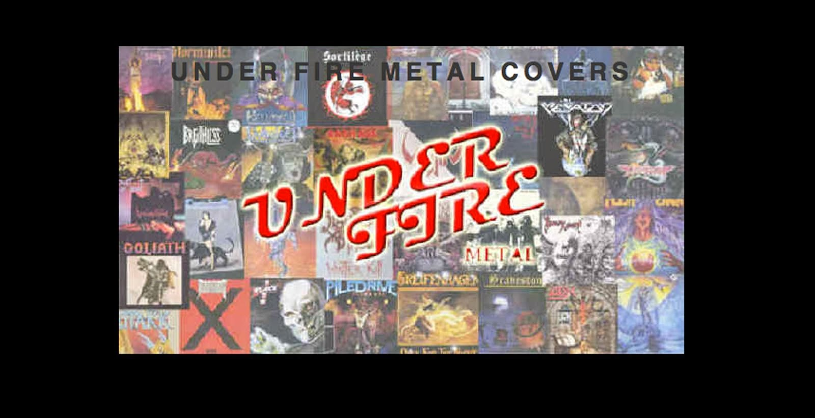 Under Fire Metal Covers