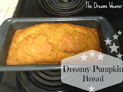 Dreamy Pumpkin Bread~ The Dreams Weaver