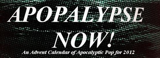 Apopalypse Now! Apocalyptic Music Advent Calendar