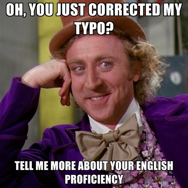 oh you just corrected my typo tell me more about your english proficiency pop culture mlamp memes are pop culture