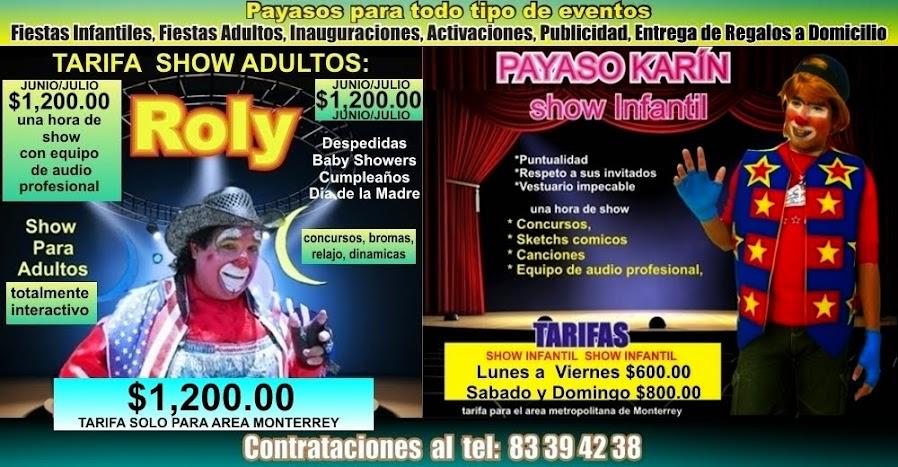 PAYASOS EN MONTERREY SHOW ADULTOS  DESDE $1,900.00 , PAYASOS DE MONTERREY, PAYASOS MONTERREY