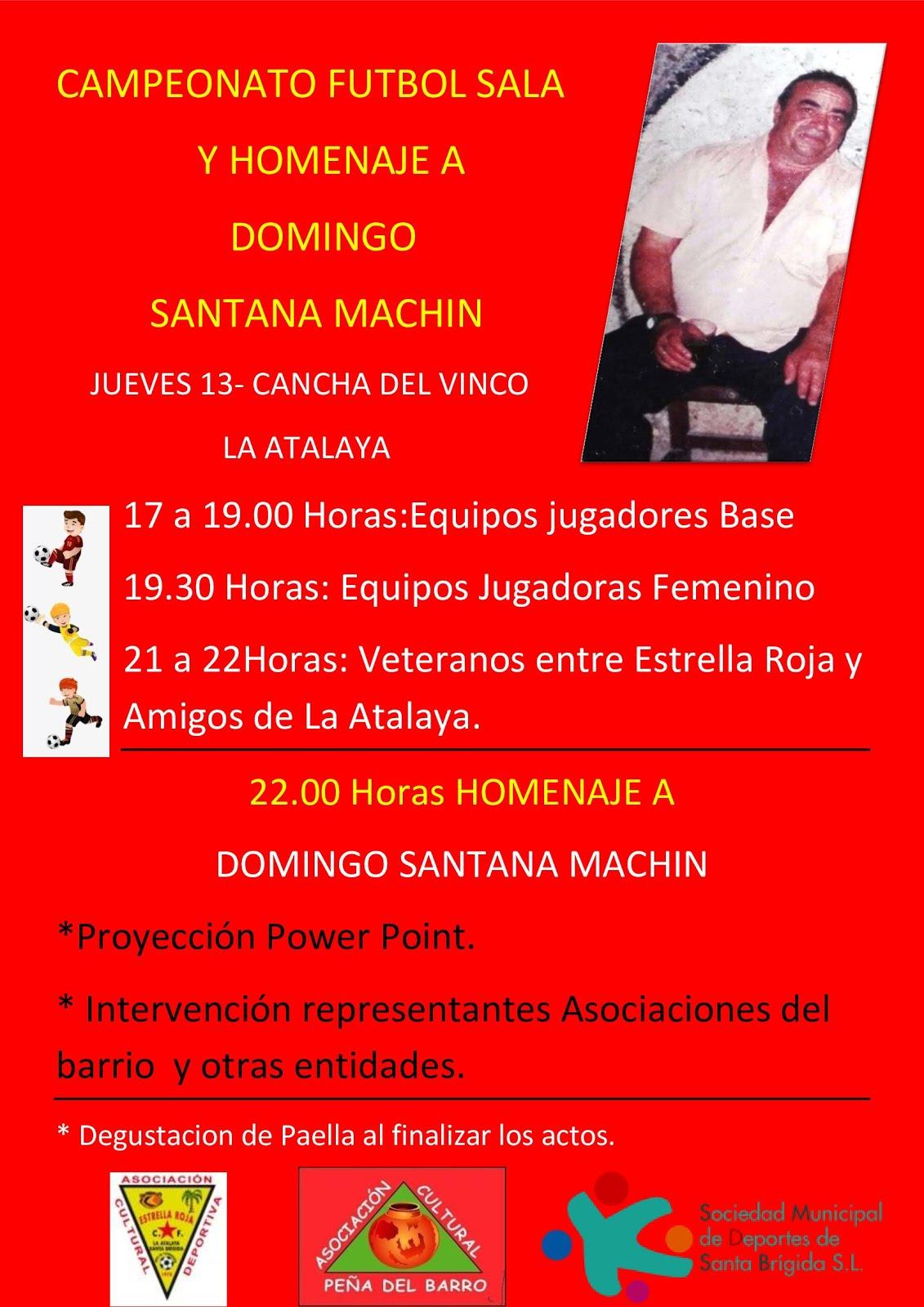 Futbol sala y Homenaje a Domingo Santana Machin