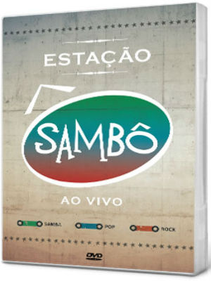 download Estação Sambô 2012 Show