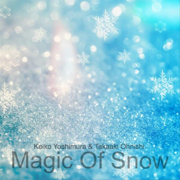 [Single] Keiko Yoshimura & Takaaki Ohnishi – 雪の魔法 (2015.12.06/MP3/RAR)