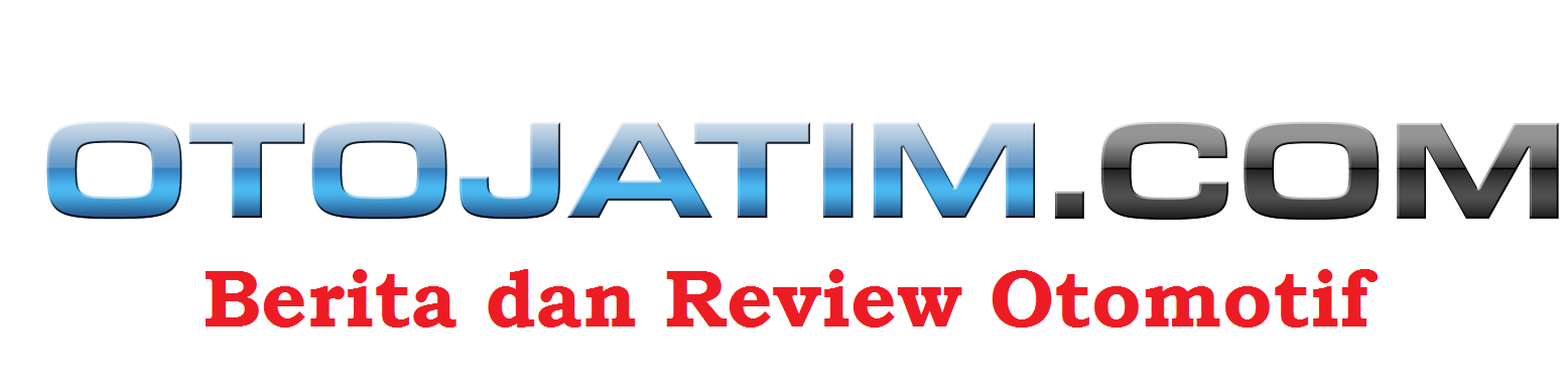 Berita dan Review Otomotif | Otojatim.com