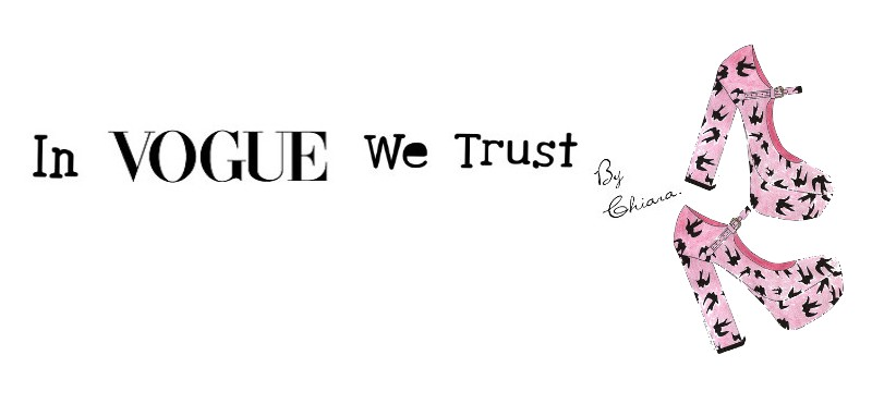 In Vogue We Trust ♥