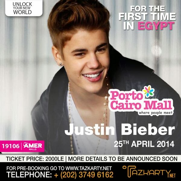 Egyptian chronicles as if egypt needs this justin bieber is bieber is coming to cairo in april 2014 i think during the presidential elections or after the presidential elections supposedly m4hsunfo
