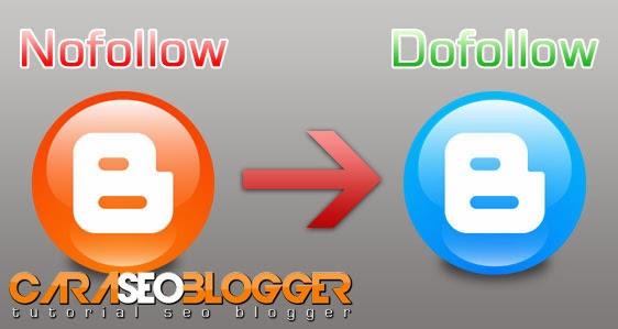 Cara merubah blog Nofollow menjadi Dofollow