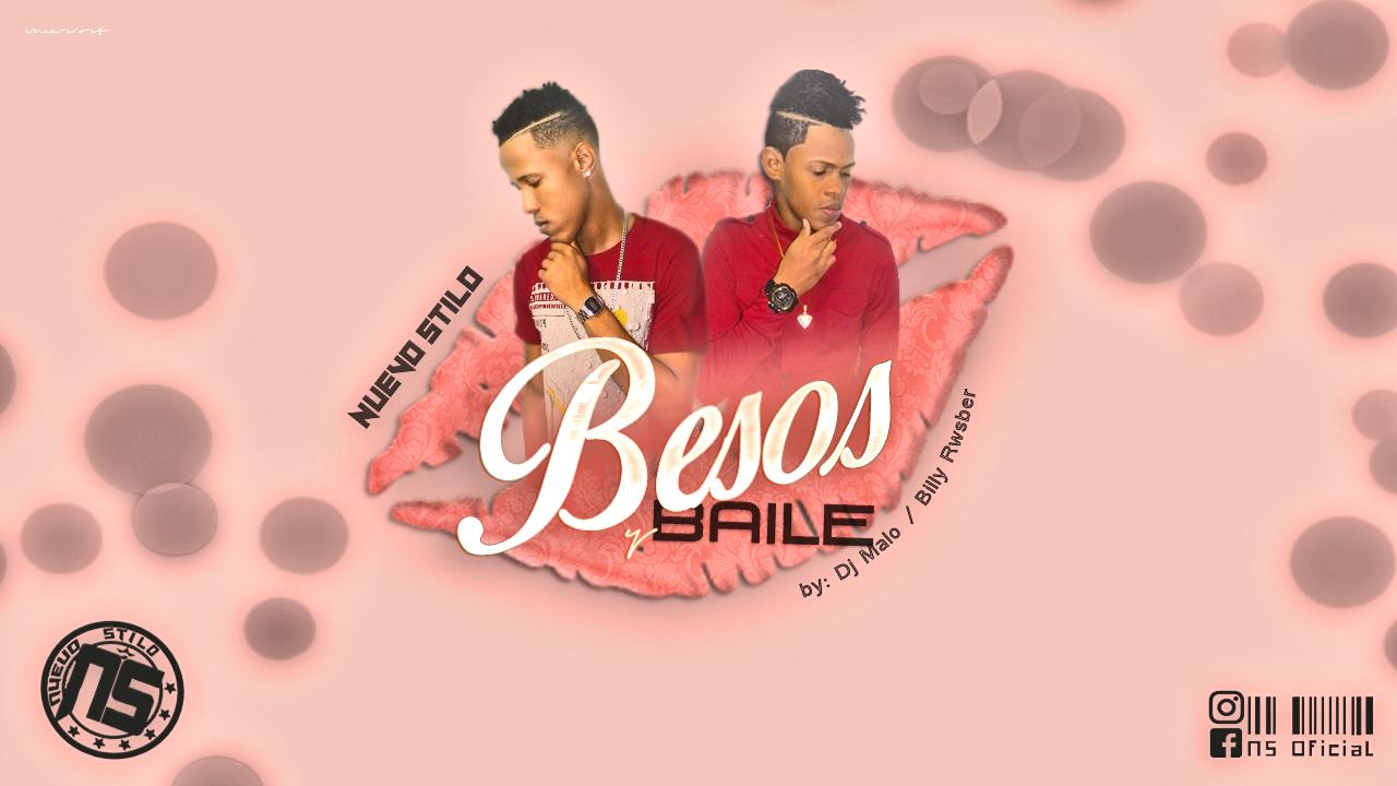 NUEVO STILO -BESOS Y BAILE