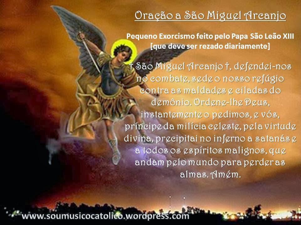 Reze diariamente, pedindo a proteção de São Miguel Arcanjo