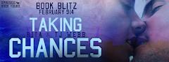 Taking Chances - 14 February