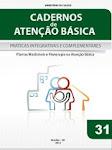 Caderno de Atenção Básica - Práticas Interativas e Complementares - 2012