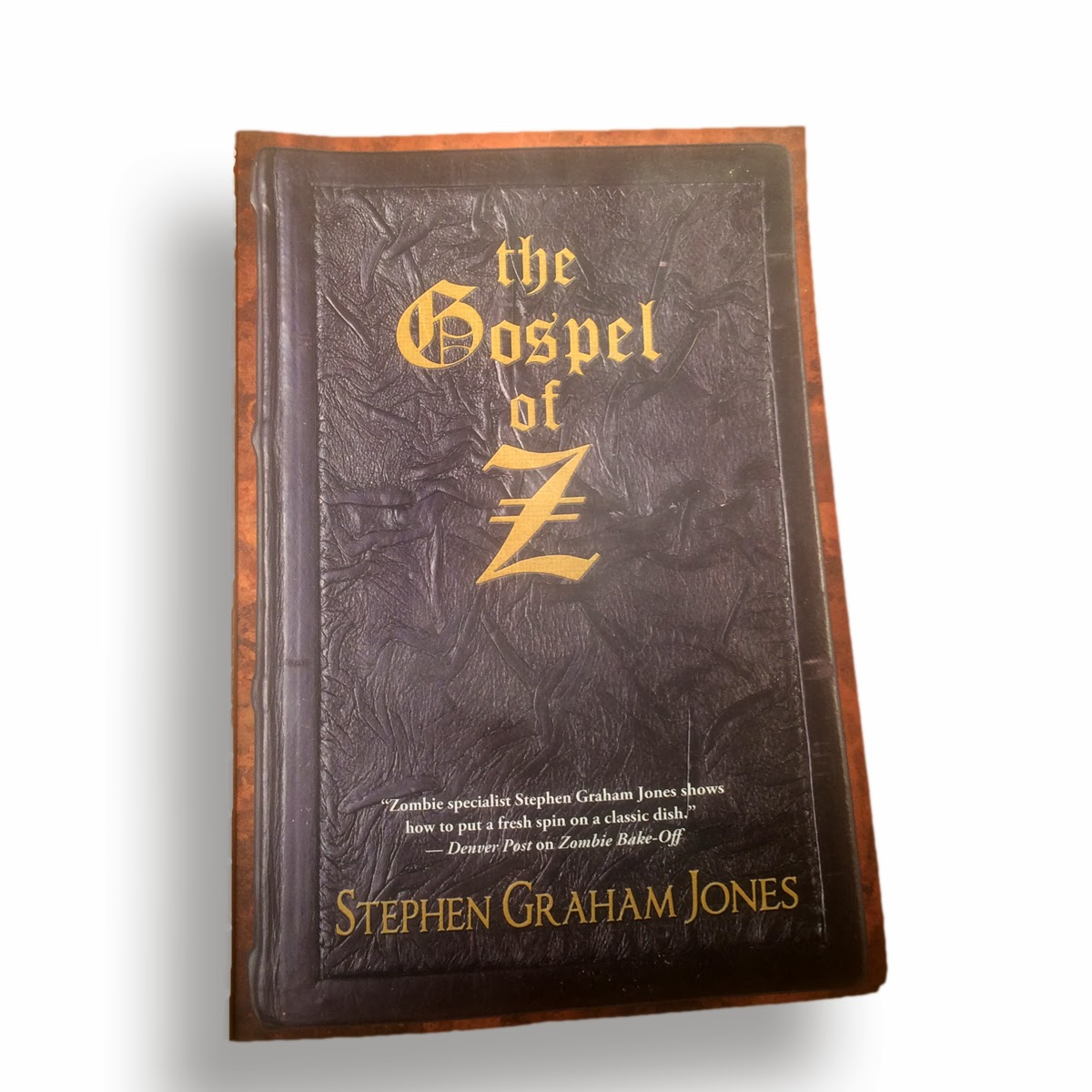 book cover of The Gospel of Z by Stephen Graham Jones