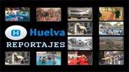 Huelva Reportajes