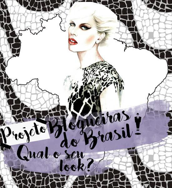 Projeto: Looks de blogueiras pelo Brasil