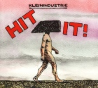 Kleinindustrie: Hit It