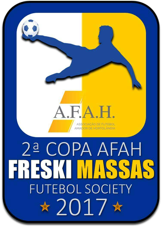 2ª COPA AFAH FRESKI MASSAS FUTEBOL SOCIETY *2017*