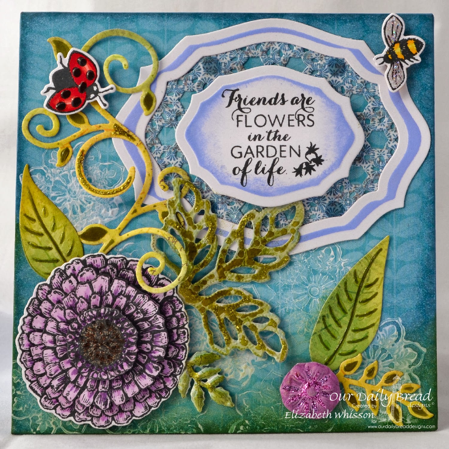 Elizabeth Whisson, Our Daily Bread Designs, Zinnia, Ornate Borders and Flowers, Elegant Oval Dies, Zinnia and Leaves Dies, Fancy Foliage Dies, Daisy chain background die, blooming garden collection, copics, gesso, distress ink