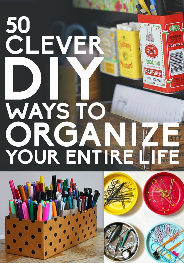 50 Clever Diy Ways To Organize Your Entire Life Diy