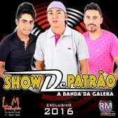Show De Patrão 2016 - CD Corola Do Amor