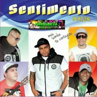 Musica Grupo Sentimento Maior - Dá Uma Segurada (2014)