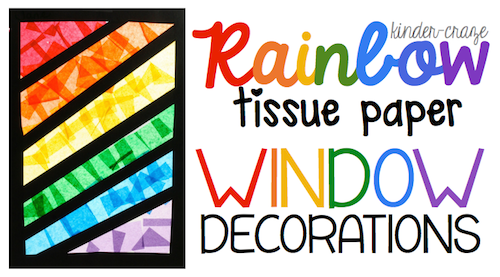 Rainbow window decorations made from contact paper and tissue paper