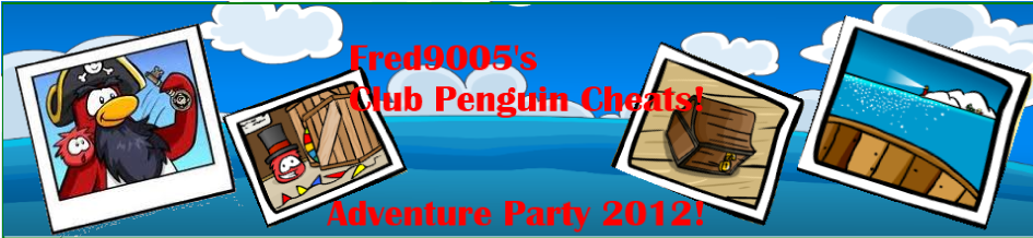 Fred9005's Club Penguin Cheats