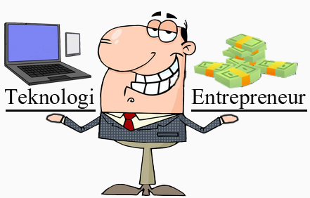 Teknologi dan Enterpreneur