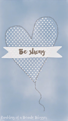 Be Strong Blue Motivational Positive Phone Wallpaper Heart