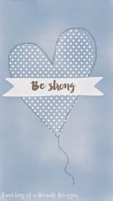 Be Strong Blue Motivational Positive Phone Wallpaper Heart