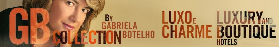 GABRIELA BOTELHO, GB Collection - luxury and boutique hotels