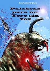 """Palabras para un Toro sin Voz"""