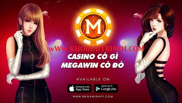 Tải game Bài Megawin phiên bản mới nhất miễn phí cho điện thoại android và iphone