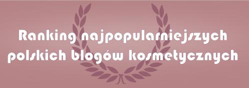 Ranking najpopularniejszych polskich blogów kosmetycznych.