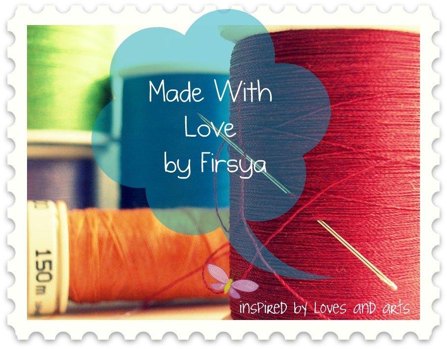 Made With Love By Firsya