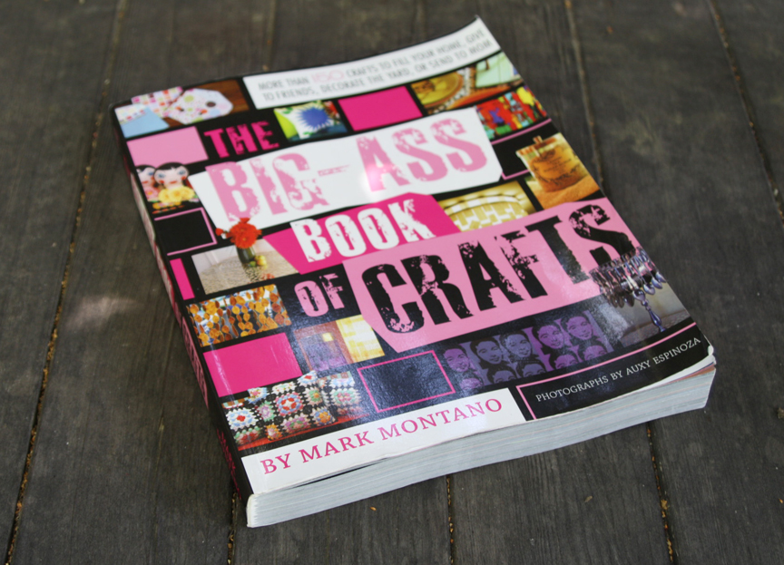 the big ass book of crafts 2 montano mark