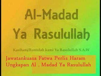Haram Ungkapan Al-Madad Ya Rasulullah