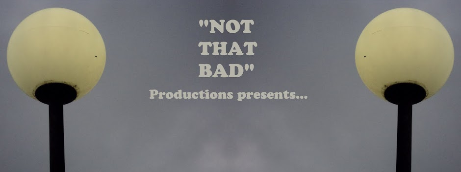 Not That Bad Productions