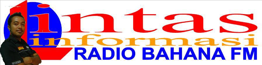 LINTAS INFORMASI BAHANA FM